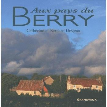 Aux pays du berry